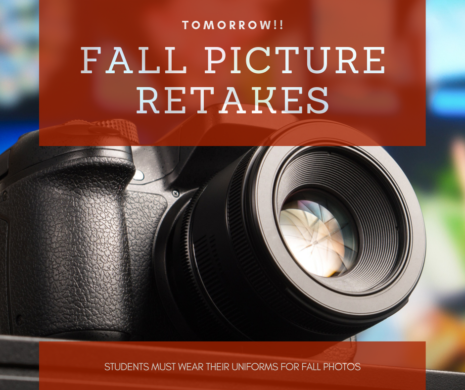 Picture retakes on October 23. Students must be in uniform.
