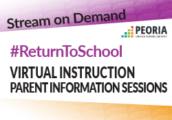 Stream our Return to School Virtual Instruction Parent Information Sessions on demand graphic. Link is in page text.
