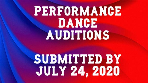 Performance Dance Auditions ~ 2020-21 SY